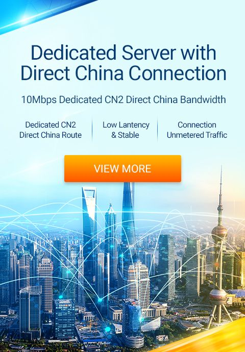 Dedicated Server with Direct China Connection