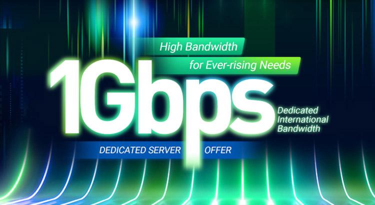 1Gbps Dedicated International Bandwidth Offer
